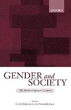 Gender and society : essays based on Herbert Spencer lectures given in the University of Oxford