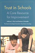 Trust in schools : a core resource for improvement