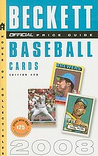 The official 2008 price guide to baseball cards