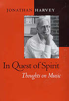 In quest of spirit : thoughts on music