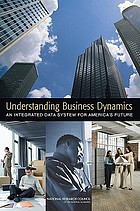 Understanding business dynamics : an integrated data system for America's future