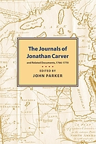 The journals of Jonathan Carver and related documents, 1766-1770