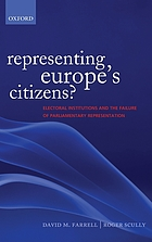 Representing Europe's citizens? : electoral institutions and the failure of parliamentary representation