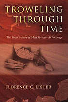 Troweling through time : the first century of Mesa Verdean archaeology