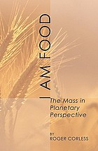 I am food : the Mass in planetary perspective