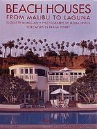 Beach houses : from Malibu to Laguna
