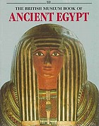 The British Museum book of ancient Egypt