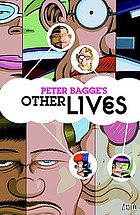 Peter Bagge's Other lives