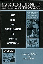 Basic dimensions in conscious thought : the self and socialization of human concerns