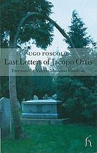 Last letters of Jacopo Ortis ; and, Of tombs