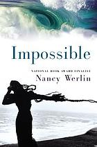Impossible : a novel