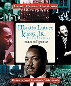 Martin Luther King, Jr. : man of peace