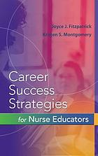Career success strategies for nurse educators