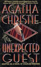 The unexpected guest : a mystery
