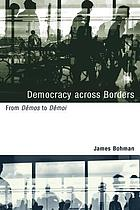 Democracy across borders : from Dêmos to Dêmoi