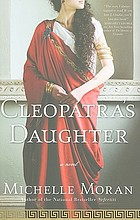 Cleopatra's daughter : a novel