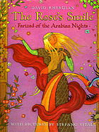 The rose's smile : Farizad of the Arabian nights