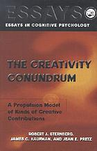 The creativity conundrum : a propulsion model of kinds of creative contributions