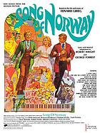 Song of Norway : based on the life and music of Edvard Grieg