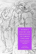 Women's poetry and religion in Victorian England : Jewish identity and Christian culture