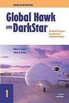 Global Hawk and Darkstar : HAE UAV ACTD program description and comparative analysis