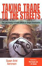 Taking trade to the streets the lost history of public efforts to shape globalization