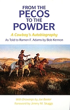 From the Pecos to the powder a cowboy's autobiography