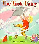 The Tusk Fairy