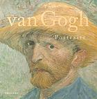 Vincent van Gogh : the painter and the portrait
