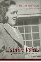 Captive voices new and selected poems, 1960-2008