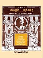 The music of Abraham Goldfaden
