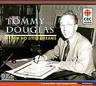 Tommy Douglas dream no little dreams