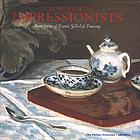 At home with the impressionists : still lifes from Cezanne to Van Gogh