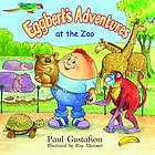 Eggbert's adventures at the zoo