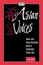 Asian voices : Asian and Asian American health educators speak out