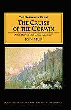 The cruise of the Corwin : journal of the Arctic expedition of 1881 in search of De Long and the Jeanette