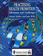 Practising health promotion : dilemmas and challenges