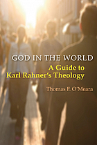 God in the world : a guide to Karl Rahner's theology