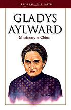 Gladys Aylward : missionary in China
