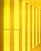 Barragán : the complete works