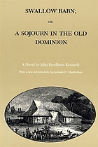 Swallow barn; or, A sojourn in the Old Dominion