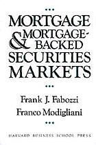 Mortgage and mortgage-backed securities markets