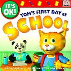 Tom's first day at school