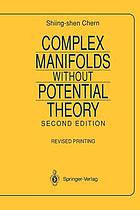 Complex manifolds without potential theory
