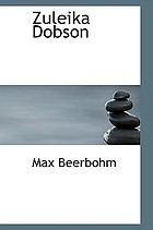 Zuleika Dobson, or, An Oxford love story