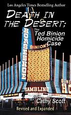 Death in the desert : the Ted Binion homicide case