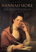 Hannah More : the first Victorian