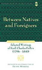 Between natives and foreigners : selected writings of Karl