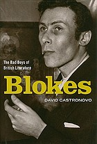 Blokes : the bad boys of British literature