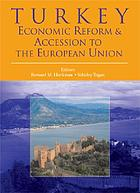 Turkey Economic Reform and Accession to the European Union